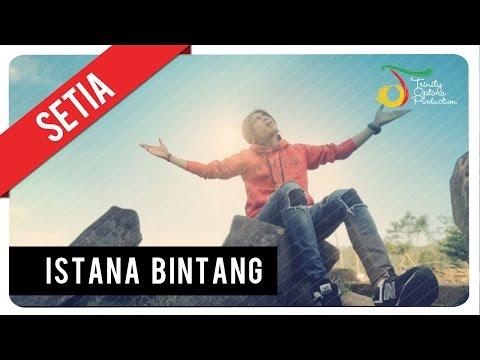 Setia Band - Istana Bintang | Official Video Clip