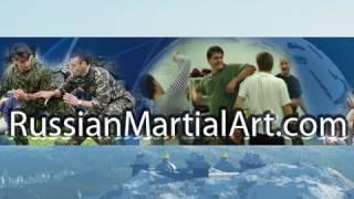 Russian martial art .com Training Videos