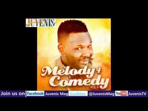 MELODY 4 COMEDY (Vol.4) Part 1