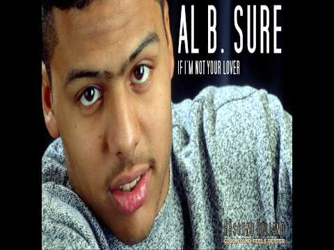 Al B. Sure - If I'm Not Your Lover ( HQsound )