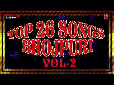 Xxx Mp4 Top 26 Songs Bhojpuri Audio Songs Jukebox Vol 2 3gp Sex