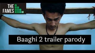 Baaghi 2 Official Trailer Parody | Spoof |  Tiger Shroff | Disha Patani | FamesMedia&Productions