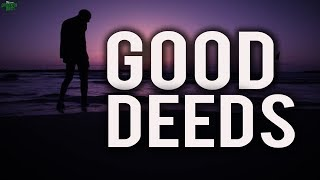 Good Deeds That Will Take You To Jannah
