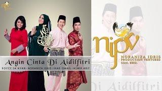 Noraniza Idris Dan Rakan-Rakan - Angin Cinta Di AidilFitri (Official Lyrics Video)