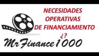 FINANZAS- QUE SON LAS NECESIDADES OPERATIVAS DE FINANCIAMIENTO NOF
