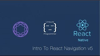 React Navigation 5 | What's new ? | React Native Tutorial