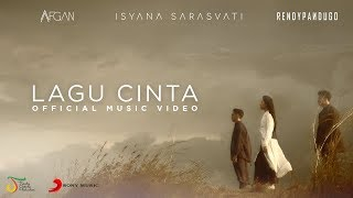 Afgan, Isyana Sarasvati, Rendy Pandugo - Lagu Cinta | Official Music Video