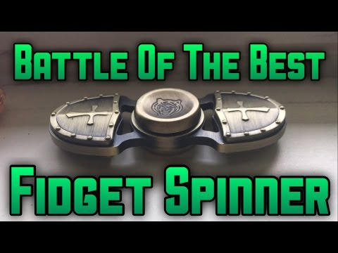 BATTLE OF THE BEST FIDGET SPINNER Spins Looks and More