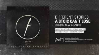 Different Stories - A Stoic Can't Lose (with new vocalist Irfan Shamsuzzaman)