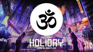 Green Day - Holiday (Jumpix Bootleg)