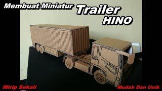 Cara Membuat Miniatur Trailer Hino Dari Kardus | Ide Kreatif