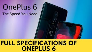 Full Specifications of OnePlus 6 | OnePlus 6 | reviews