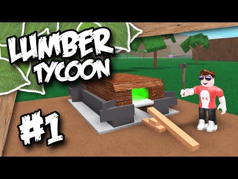 Lumber Tycoon 2 #1 - I GOT WOOD (Roblox Lumber Tycoon)