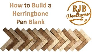 How to make a Herringbone Pen  Blank