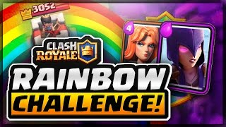 Clash Royale | The RAINBOW Challenge!