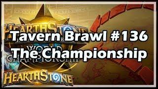 [Hearthstone] Tavern Brawl #136: The Championship