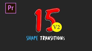 15 Shape Transitions Pack V2 Motion Graphics Templates
