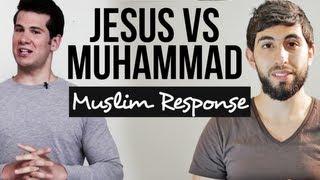 JESUS V MUHAMMAD!! | MUSLIM RESPONSE | MISCONCEPTIONS
