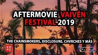 AFTERMOVIE VAIVÉN FESTIVAL 2019 | RECAP