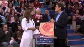 Dr. Oz's Underwear Test