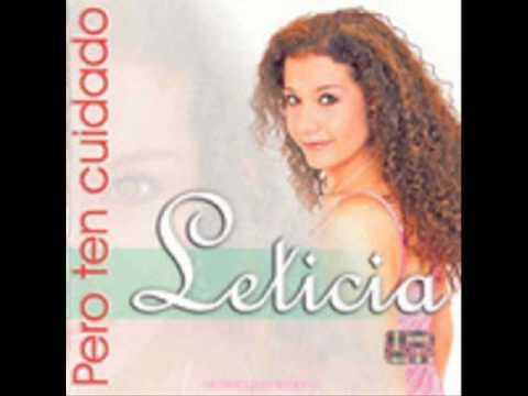 Pero ten cuidado. Leticia Lopez