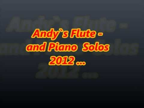 Xxx Mp4 ANDY S FLUTE SOLOS Everlasting Love FLUTE Covered By Andrea Speck 3gp Sex