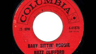 Buzz Clifford - Baby Sittin' Boogie