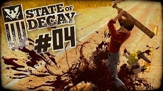 State of Decay Day One Edition Part 4 -