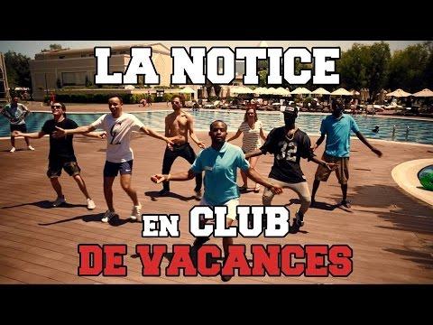 LA NOTICE - EN CLUB DE VACANCES