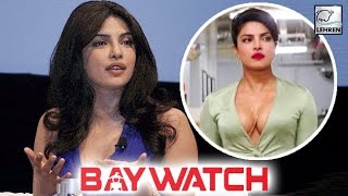 Priyanka Chopra Explains Her Short Appearance In Baywatch Trailer | LehrenTV