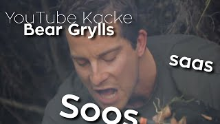 YouTube Kacke - Bear Grylls macht das Soos saas