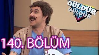 Güldür Güldür Show 140. Bölüm Full HD Tek Parça (29 Mart 2017)