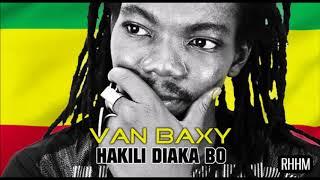 VAN BAXY - HAKILI DIAKA BO (réfléchis) (2018)