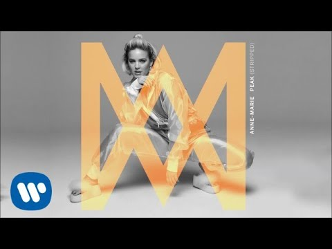 Anne Marie Peak Stripped Official Audio