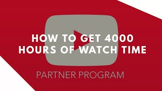 Easy Way To Get 4000 Hours Of Watch Time