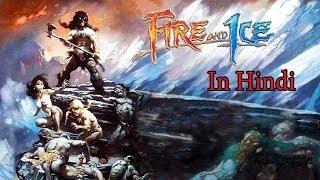 Fire & Ice - Full Version Animated Movie {Hindi}