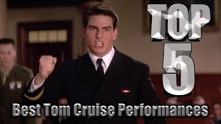Top 5 Best Tom Cruise Performances
