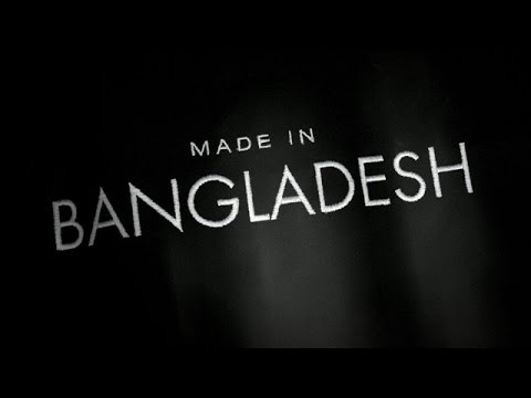 Made in Bangladesh the fifth estate