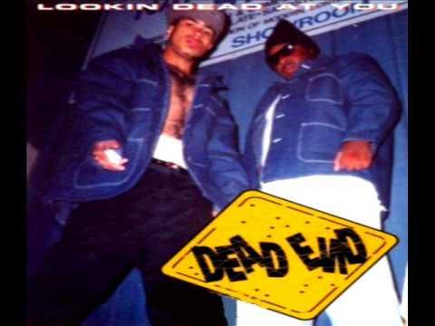 Dead End - Pass Da Wada