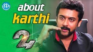 I Was Athreya For Karthi - Suriya || #24Movie || Talking Movies with iDream