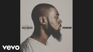 Mali Music - I Believe