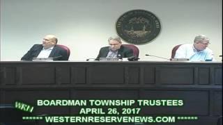 BOARDMAN MAHONING COUNTY OHIO TOWNSHIP TRUSTEES MEETING APRIL 26, 2017