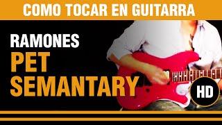 Como tocar Pet Sematary de los ramones en guitarra VERSOS Y ESTRIBILLO