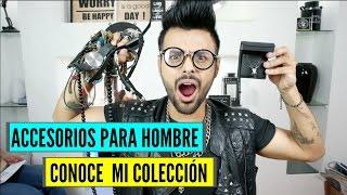 Accesorios para hombre | Conoce mi colección de accesorios | Xelbor