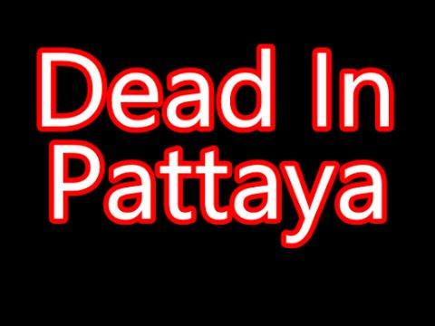 Dead In Pattaya