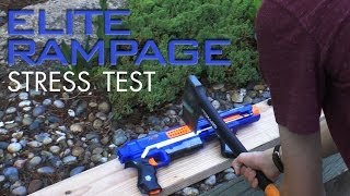 Nerf Elite Rampage Stress Test