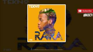 Tekno - Rara (OFFICIAL AUDIO 2016)