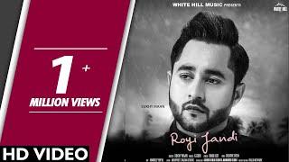 Royi+Jandi+%28Full+Video%29+Sukhy+Maan+%7C+G+Guri+%7C+White+Hill+Music+%7C+New+Punjabi+Song+2018