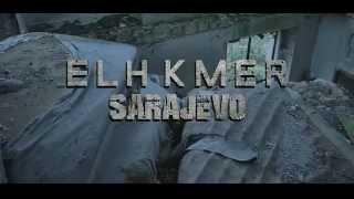 Elh Kmer - Sarajevo