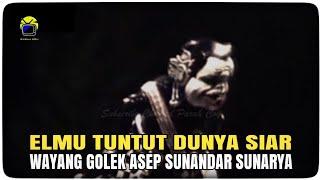 Elmu Tuntut Dunya Siar || Wayang Golek Asep Sunandar Sunarya